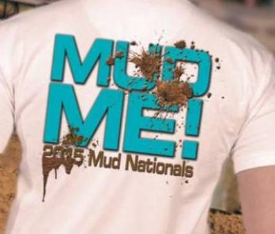 SEE YOU AT MUD NATIONALS!